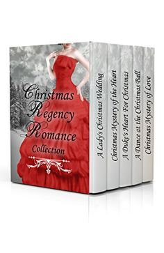 Christmas Regency Romance Collection: Clean & Inspirational Box Set Bundle Anthologies (Cozy Christmas & Holiday Reads) by [Books, Love Light Faith]