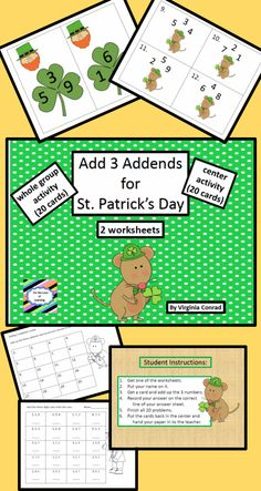 Adding 3 single digit numbers will be fun with this little mouse and leprechaun.  20 cards for a whole group activity and 20 task cards for a center.  Student answer sheet included for the center.  There are also 2 worksheets and answer keys.