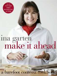 A review of Make it Ahead by Ina Garten on Taste and Tell - plus recipe for Iceberg Salad with Homemade Blue Cheese Dressing