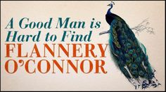 "Flannery O'Connor's ""A Good Man is Hard to Find"" to be Adapted by Atlanta Production Company, Passion of the Christ Writer"