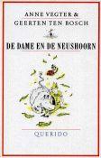 Anne Vegter en Geerten Ten Bosch (ill.): De dame en de neushoorn