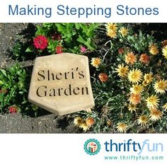 This guide is about homemade stepping stones. That well worn path can be paved with inexpensive stepping stones.