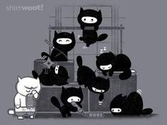 Kitties really would make the worst ninjas ever. $12 @woot.com shirts.