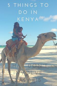 5 Things to Do in Kenya That Don't Involve Safaris, travel, kenya safari, traveling with kids, vacation photos, long distance travel, traveling to africa, african safari, mombasa, beach vacation, travel destinations, travel tips, africa travel tips