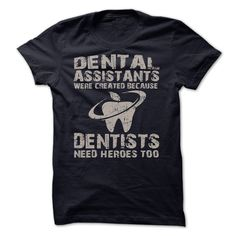 This Shirt Makes A Great Gift For You And Your Family.  dental Assistants .Ugly Sweater, Xmas  Shirts,  Xmas T Shirts,  Job Shirts,  Tees,  Hoodies,  Ugly Sweaters,  Long Sleeve,  Funny Shirts,  Mama,  Boyfriend,  Girl,  Guy,  Lovers,  Papa,  Dad,  Daddy,  Grandma,  Grandpa,  Mi Mi,  Old Man,  Old Woman, Occupation T Shirts, Profession T Shirts, Career T Shirts,