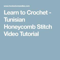 Learn to Crochet - Tunisian Honeycomb Stitch Video Tutorial