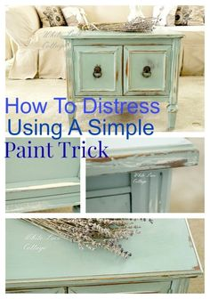 Great tip on how to cheat distressing a piece of furniture using paint! whitelacecottage.com