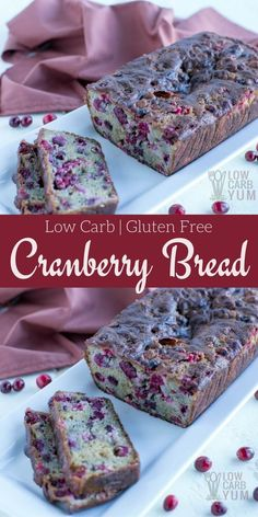 A delicious sugar free gluten free cranberry bread recipe with fresh cranberries. This low carb bread uses a combination of stevia and erythritol sweeteners. | LowCarbYum.com