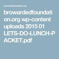 browardedfoundation.org wp-content uploads 2015 01 LETS-DO-LUNCH-PACKET.pdf