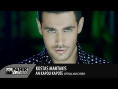 (158) Κώστας Μαρτάκης - Αν Κάπου Κάποτε / Kostas Martakis - An Kapou Kapote   Official Video Clip - YouTube
