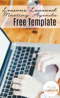 Download a free agenda template for a lessons learned or post-implementation meeting. Great time-saver for project managers.