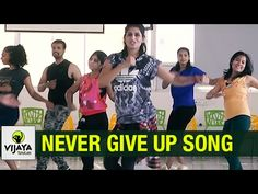 Never Give Up | Sia | Zumba Dance On Never Give Up Song | Choreographed By Vijaya Tupurani - YouTube