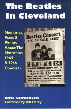 Facts About the Beatles | The Beatles In Cleveland: Memories, Facts & Photos About The Notorious ...