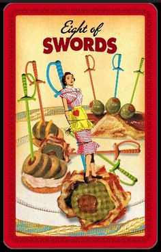 #Tarot - Eight of Swords - Good Morning Tarot Hotties!   INDECISION ✦ SELF-RESTRICTION ✦ NO-WIN SITUATIONS  Like a chintzy platter of unappetizing hors d'oeuvres, life can offer plenty of no-win situations. The olive-loaf looks just as bad as the cocktail weenie on a stick. Don't allow such indecision and second-guessing to restrict you. Though they're all probably revolting, you've got to try something—or starve. Why not take a stab at the mushroom puff? It seems to be the lesser of many…