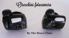 orecchini bottoncino fotocamera in fimo ...Sono Totalmente realizzati a mano Senza stampi e lucidati con apposita vernice Costo: 5 euro