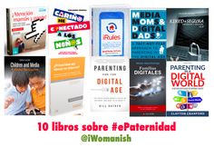 10 libros para educar a nuestros hijos en el buen uso de las TICs http://www.iwomanish.com/10-libros-para-educar-a-nuestros-hijos-en-el-buen-uso-de-las-tics/#.VmAcM2DldEQ #ePaternidad #digitalparenting #FamiliaDigital #EducarConTICs