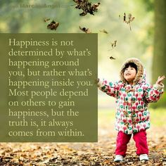 Happiness can be found in unlikely circumstances?