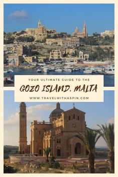 Scurt ghid turistic pentru Insula Gozo, Malta - Travel With A Spin Quick Travel, Ultimate Travel, Travel Advice, Travel Guide, Malta, Sun And Water, Countries To Visit, European Destination, Swimming Holes