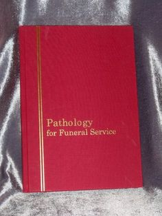 Pathology for Funeral Service First Edition Excellent Condition $9.99