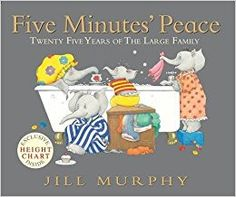 Five Minutes' Peace, by Jill Murphy. This is the cutest book! Every mom will appreciate this one! Mama Elephant is looking for just 'five minutes' peace' from her brood of little ones. Mother's Day Story, Story Time, Jill Murphy, Thing 1, B 13, Mothers Day Crafts, Literacy Activities, Literacy Skills, Mother And Father