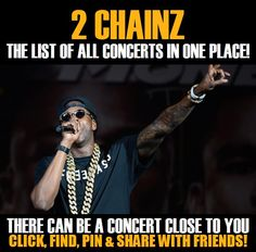 2 Chainz in your city! Concerts dates & tickets. #music, #show, #concerts, #events, #tickets, #2 Chainz, #rock, #tix 2 Chainz