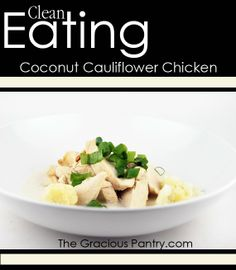 Coconut Cauliflower Chicken with Green Onions.