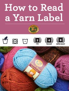 Learn to read a yarn label to get the most out of your purchases! Don't miss this handy walkthrough!