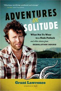 A hilariously written book about a young boy growing up and his antics in Desolation Sound