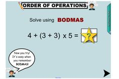 This terrific IWB lesson  explicitly teaches students the order of operations using BODMAS. Beginning with a comprehensive demonstration, students have ample opportunities to explore the use of brackets and order of operations to solve number sentences. The lesson ends with a game and a song! http://interactivelessons.com.au/ http://schools.interactivelessons.com.au/