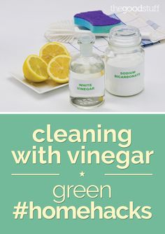 Cleaning with Vinegar: Green Home Hacks - thegoodstuff