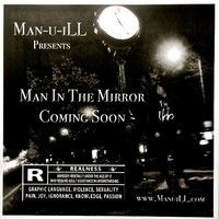 Think I'm bout to put out some NEW Shit today! Check this throwback from my Fresh Out project now tho... We'll be uploading throwbacks to my soundcloud every week till #ManInTheMirrorEP is released... Give yall a chance to catch up with Life & Times of Man-u-iLL
