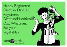 Happy+Registered+Dietitian+Day!...er,+Registered+Dietitian/Nutritionist+Day.+Whatever.+Eat+your+vegetables. #healthydining #diet #nutrition