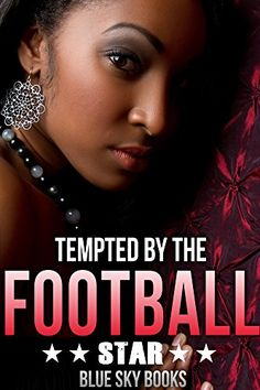 Romance: Tempted by the Football Star (BWWM Pregnancy and a Bad Boy Sports Romance) (New Adult Nerd Campus College Sports Romance) (English Edition)