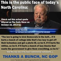 This is the public face of today's North Carolina  As a native North Carolinian, I'm not surprised--the public face WAS Jesse Helms.