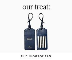 our treat! this luggage tag