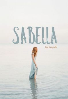 Sabella, meaning God is my oath, Latin baby names, Hebrew baby names, English b. - Baby Showers Sabella meaning God is my oath Latin baby names Hebrew baby names English b