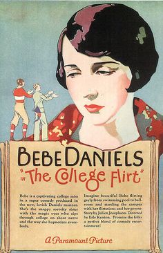 The College Flirt with Bebe Daniels, a now lost silent film comedy, also known as The Campus Flirt Old Movie Posters, Film Posters, Vintage Posters, Theatre Posters, Vintage Images, Old Movies, Vintage Movies, Bebe Daniels, Art Through The Ages