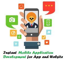 Instant #MobileApplicationDevelopment for #App and #Website – #mobileapps #webdevelopment