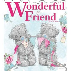 Wonderful Friend friends teddy bear friend quote friend greeting friend poem friends and family quotes i love my friends Tatty Teddy, Cute Images, Cute Pictures, Eeyore Pictures, Teddy Bear Quotes, Das Abc, Teddy Bear Pictures, Bear Pics, Bear Images