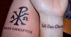 "in christ alone tattoo | ... Solus Christus"": Christ alone; ""Soli Deo Gloria"": glory to God alone"