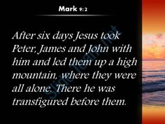 mark 9 2 there he was transfigured before them powerpoint church sermon Slide03 http://www.slideteam.net/