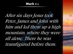 mark 9 2 there he was transfigured before them powerpoint church sermon Slide03 http://www.slideteam.net/