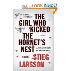 the girl who kicked the hornets nest (or as i like to call it - girl who played with fire cont)