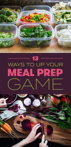 13 Ways To Up Your Meal Prep Game