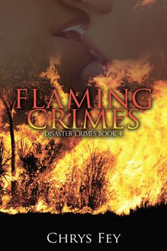 Flaming Crimes by Chrys Fey - Her dream of starting a family is put on hold as fires burn dangerously close and Donovan becomes a victim of sabotage. Free Short Stories, San Francisco Earthquake, Crime Books, Best Book Covers, Severe Weather, Romance Books, Great Books, Audio Books, Books To Read
