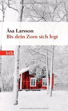 Bis dein Zorn sich legt: Roman (Das Besondere Taschenbuch) von Åsa Larsson, http://www.amazon.de/dp/344274623X/ref=cm_sw_r_pi_dp_qHLasb0D4JWBY