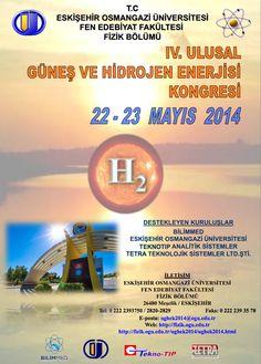 IV. Ulusal Güneş ve Hidrojen Enerjisi Kongresi (UGHEK'2014): http://www.tumkongreler.com/kongre/iv-ulusal-gunes-ve-hidrojen-enerjisi-kongresi-ughek2014 #energy #physics #solarenergy #hydrogenicenergy #eskişehir