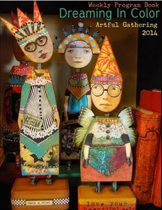 The Imaginarium - Anthology of an Art Doll...an online class in June 2014 on artfulgathering.com.....