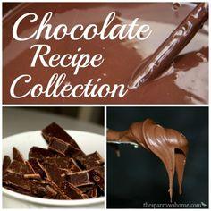 Chocolate, Chocolate, & More Chocolate Recipes   The Sparrow's Home