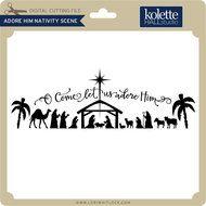 Adore Him Nativity Scene